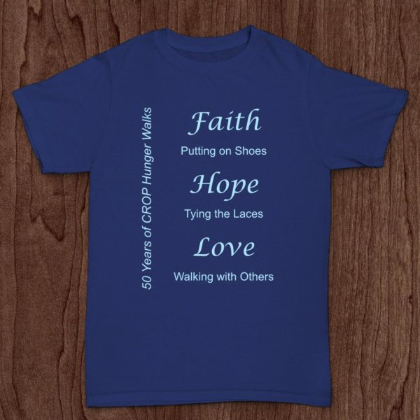 "Crop Hunger Walk - ""Faith, Hope and Love"" Dark Blue T-Shirt"